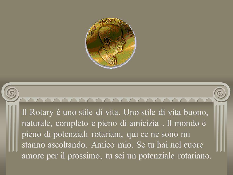 Il Rotary è uno stile di vita