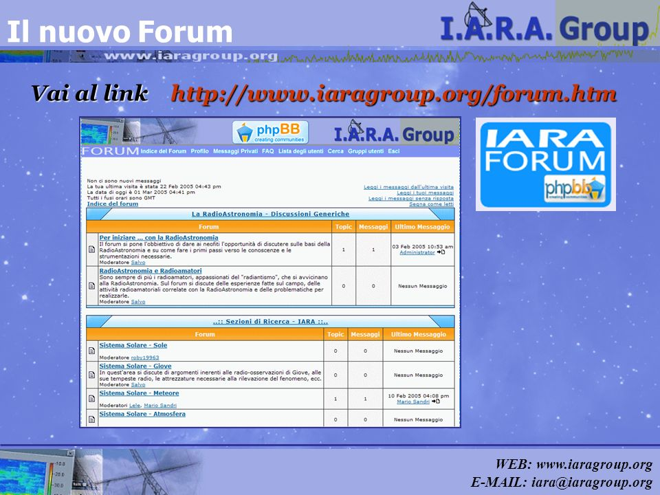 Il nuovo Forum Vai al link http://www.iaragroup.org/forum.htm