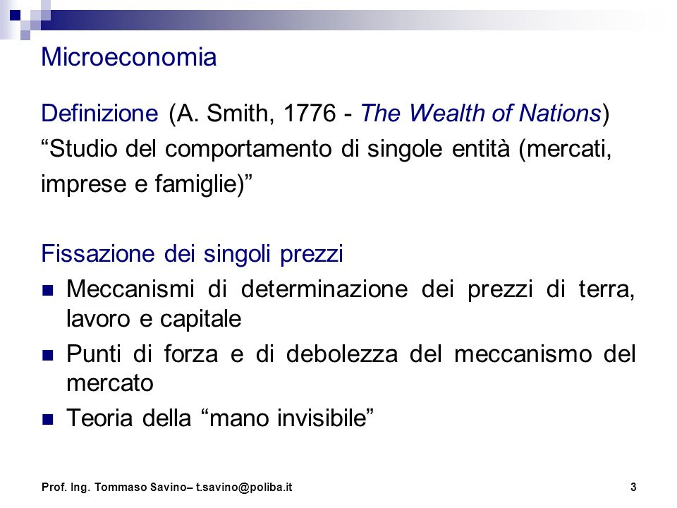 Microeconomia Definizione (A. Smith, 1776 - The Wealth of Nations)