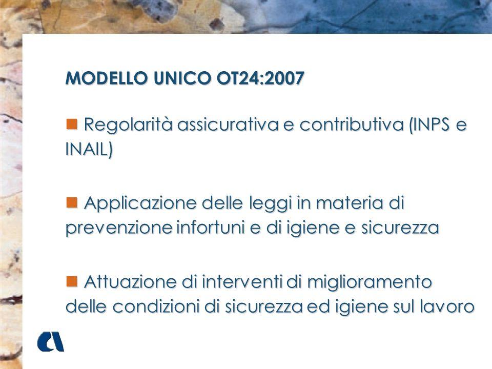 MODELLO UNICO OT24:2007Regolarità assicurativa e contributiva (INPS e INAIL)