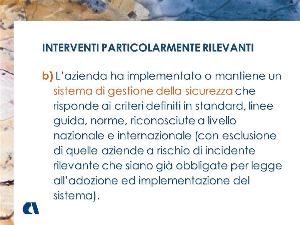 INTERVENTI PARTICOLARMENTE RILEVANTI
