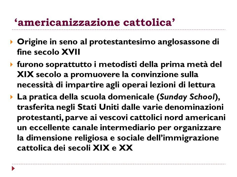 'americanizzazione cattolica'