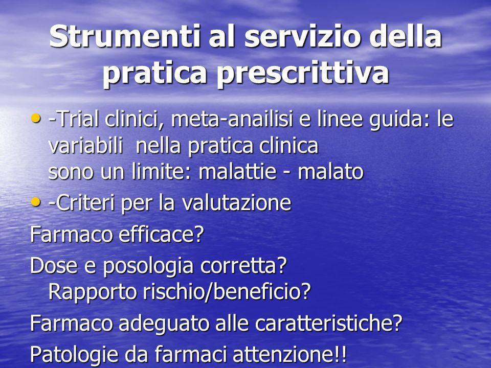 Strumenti al servizio della pratica prescrittiva