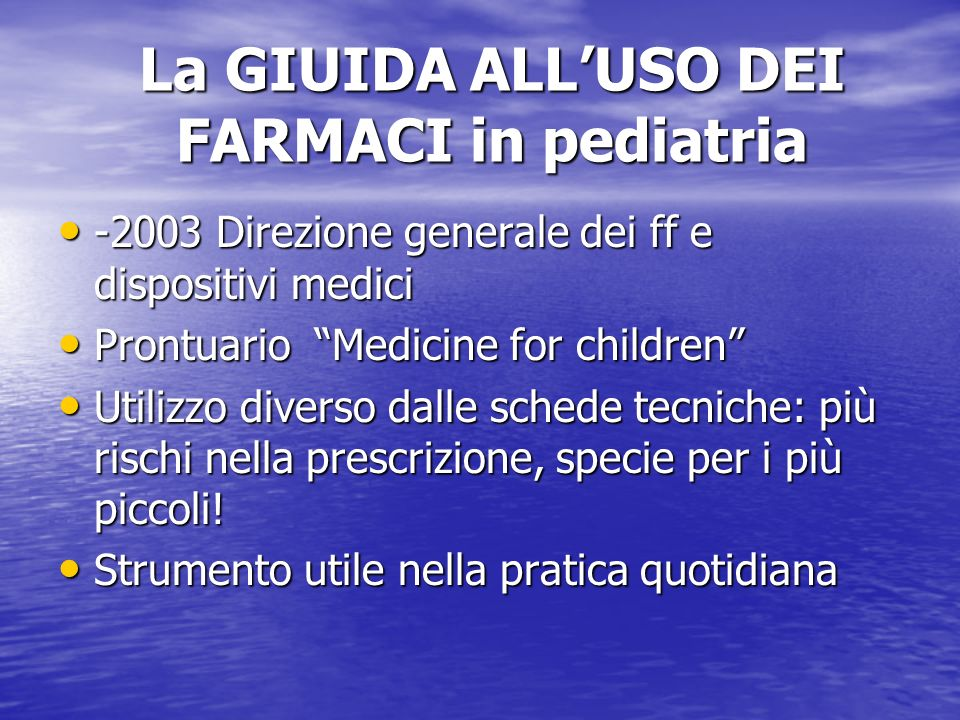 La GIUIDA ALL'USO DEI FARMACI in pediatria