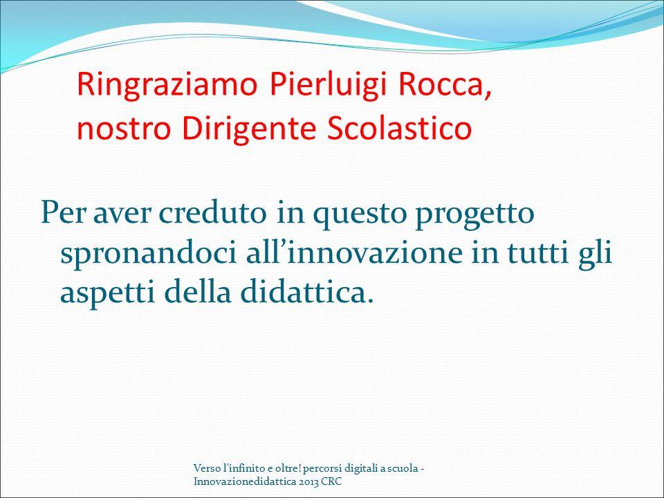 Ringraziamo Pierluigi Rocca, nostro Dirigente Scolastico
