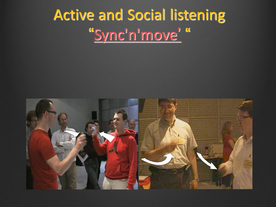 Active and Social listening Sync n move'