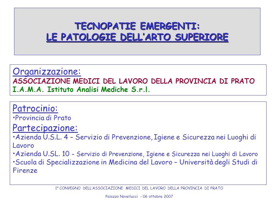 TECNOPATIE EMERGENTI: LE PATOLOGIE DELL'ARTO SUPERIORE