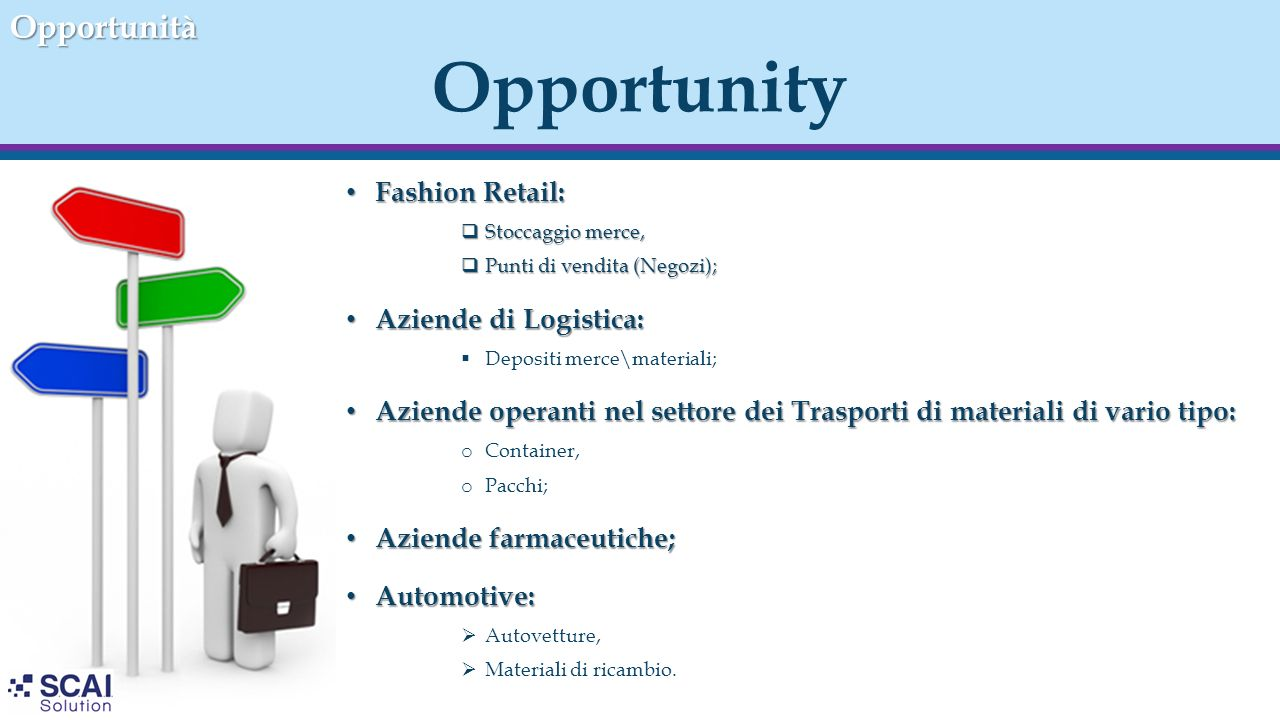 Opportunity Opportunità Fashion Retail: Aziende di Logistica: