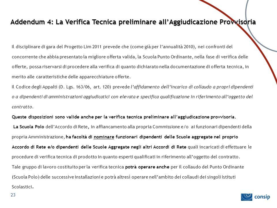 Addendum 4: La Verifica Tecnica preliminare all'Aggiudicazione Provvisoria