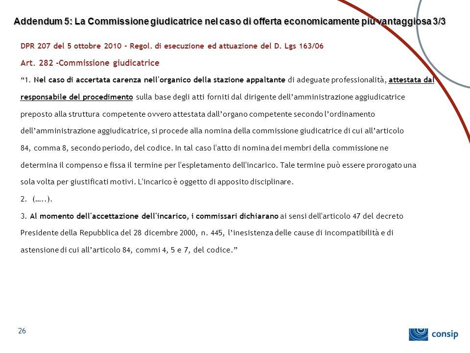 Addendum 5: La Commissione giudicatrice nel caso di offerta economicamente più vantaggiosa 3/3