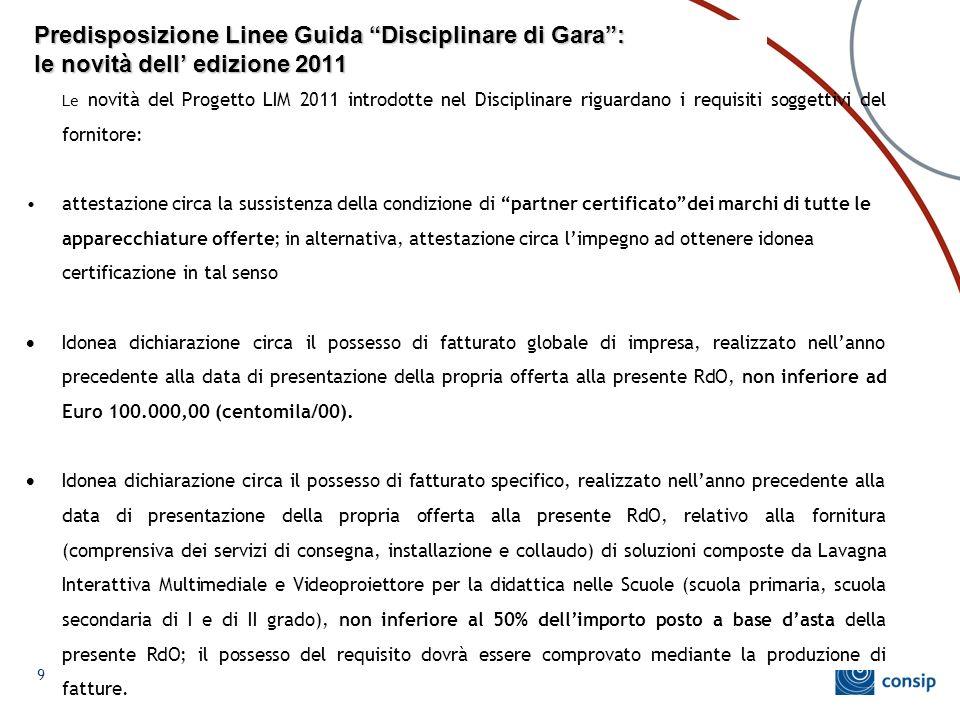Predisposizione Linee Guida Disciplinare di Gara : le novità dell' edizione 2011