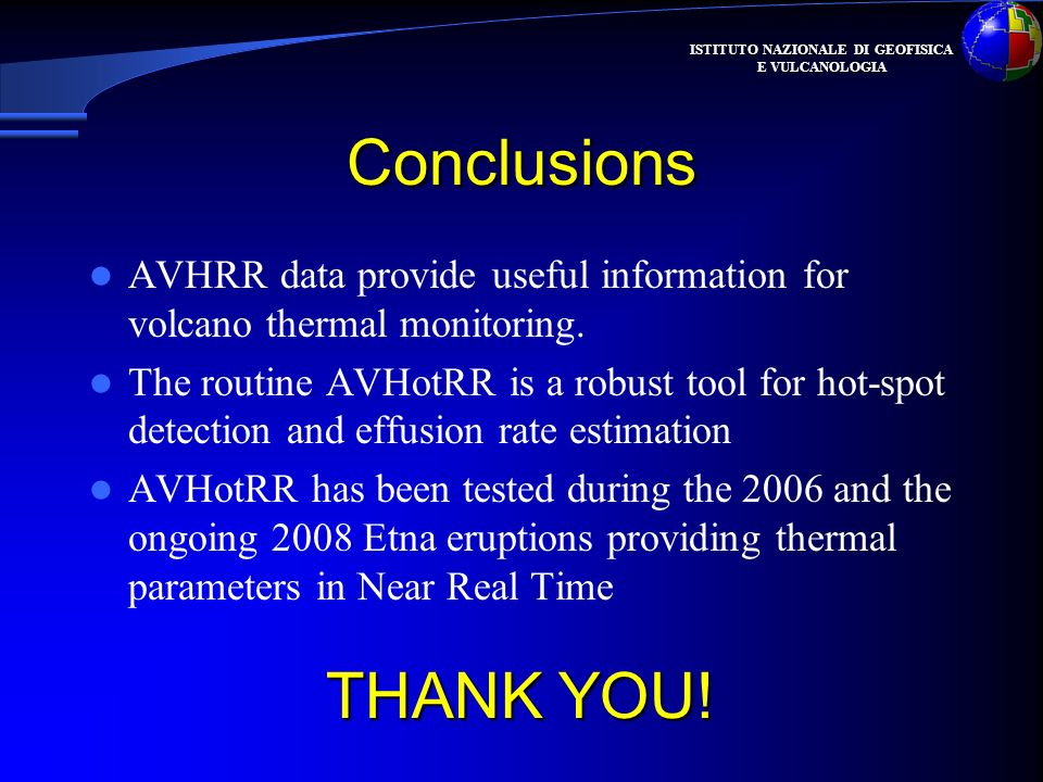 Conclusions AVHRR data provide useful information for volcano thermal monitoring.