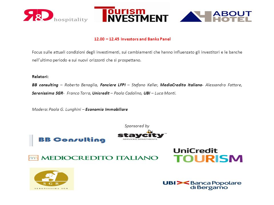 12.00 – 12.45 Investors and Banks Panel