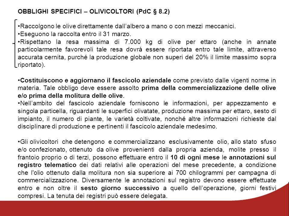 OBBLIGHI SPECIFICI – OLIVICOLTORI (PdC § 8.2)