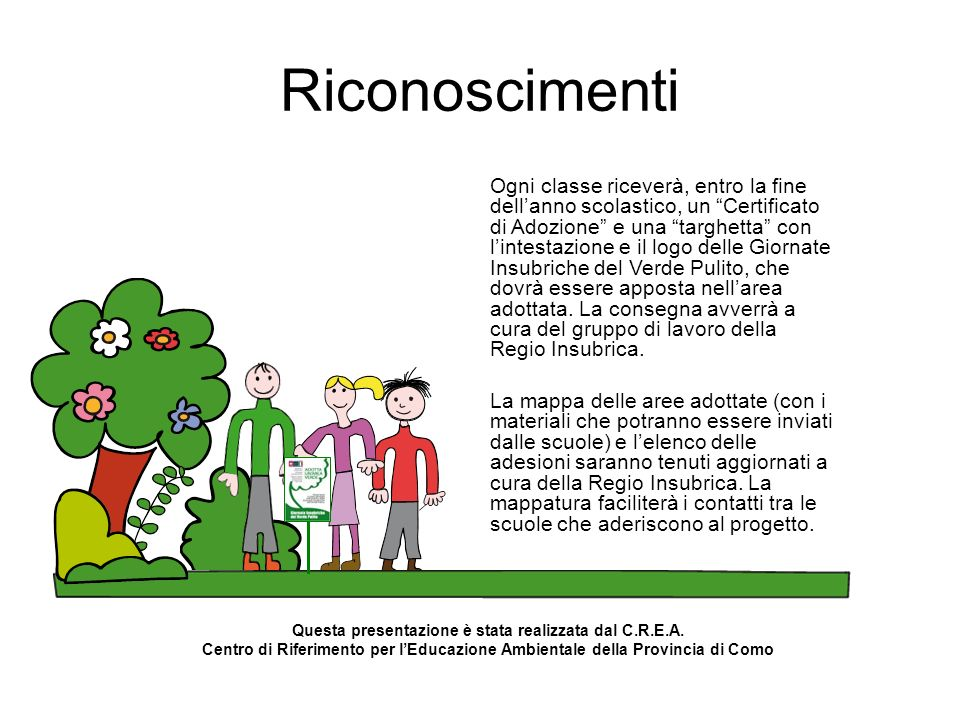 Questa presentazione è stata realizzata dal C.R.E.A.