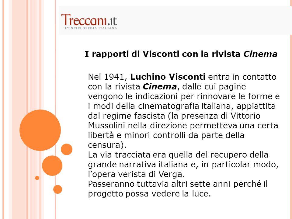 I rapporti di Visconti con la rivista Cinema