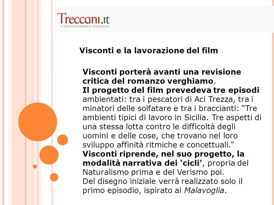 Visconti e la lavorazione del film