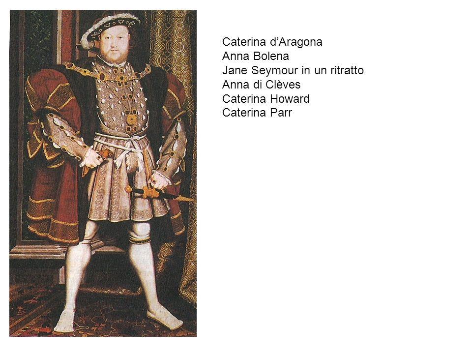 Caterina d'Aragona Anna Bolena. Jane Seymour in un ritratto.
