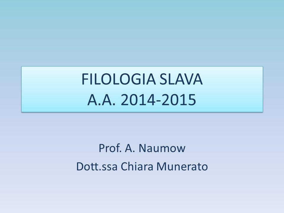 Prof. A. Naumow Dott.ssa Chiara Munerato