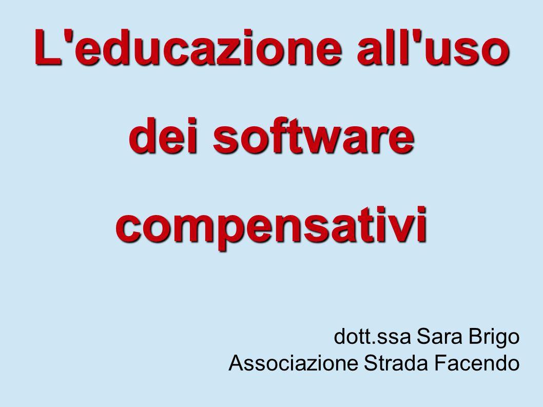 L educazione all uso dei software compensativi