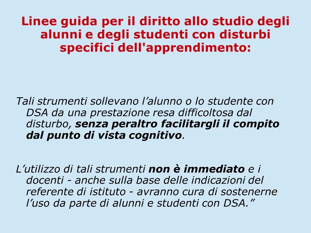 Linee guida per il diritto allo studio degli alunni e degli studenti con disturbi specifici dell apprendimento: