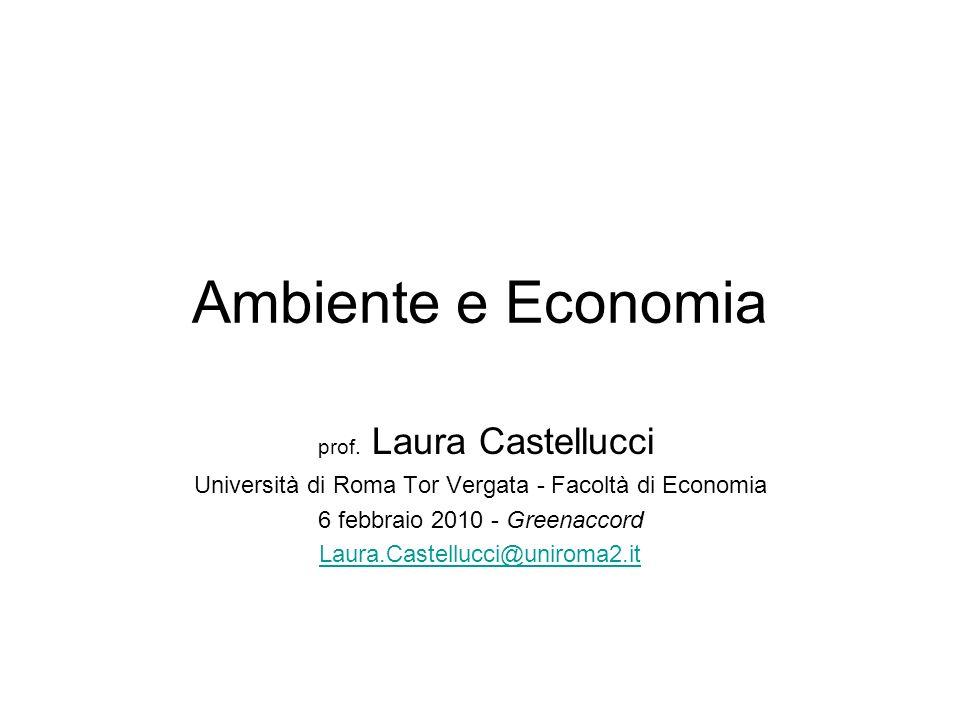 Ambiente e Economia prof. Laura Castellucci