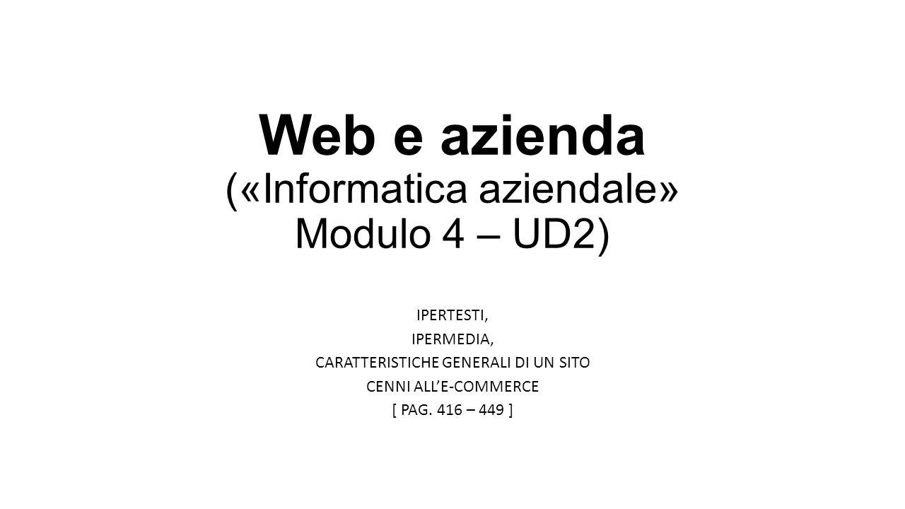 Web e azienda («Informatica aziendale» Modulo 4 – UD2)