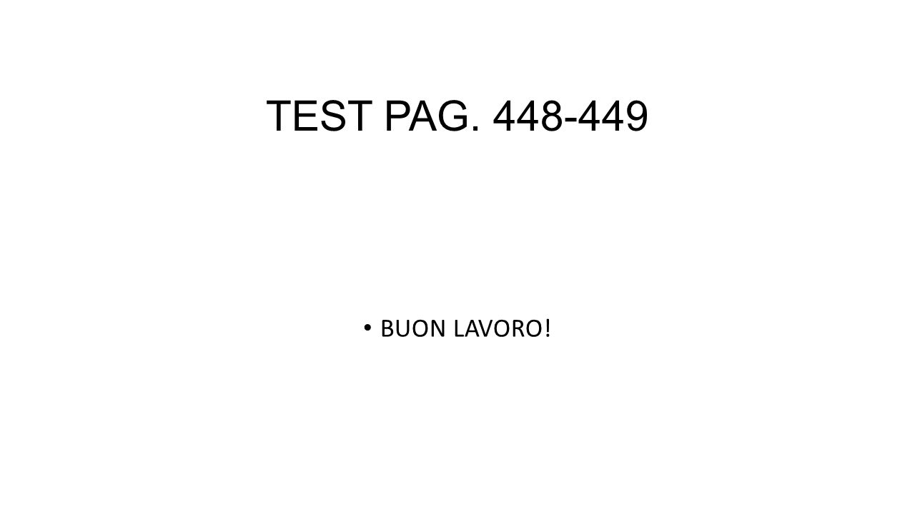 TEST PAG. 448-449 BUON LAVORO!