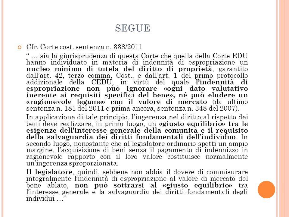 segue Cfr. Corte cost. sentenza n. 338/2011