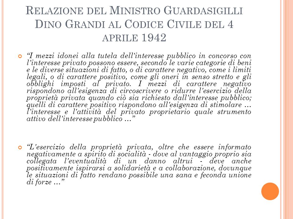 Relazione del Ministro Guardasigilli Dino Grandi al Codice Civile del 4 aprile 1942