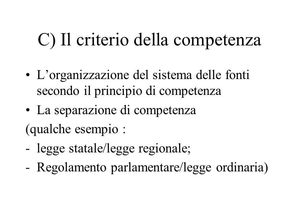 C) Il criterio della competenza