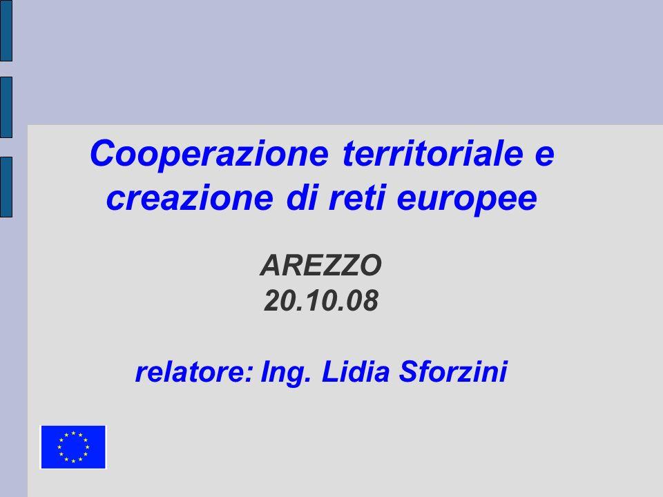 Cooperazione territoriale e creazione di reti europee AREZZO 20. 10