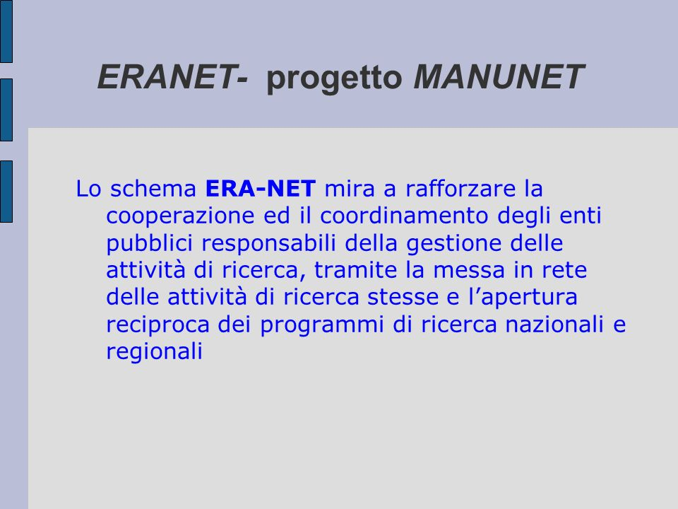 ERANET- progetto MANUNET