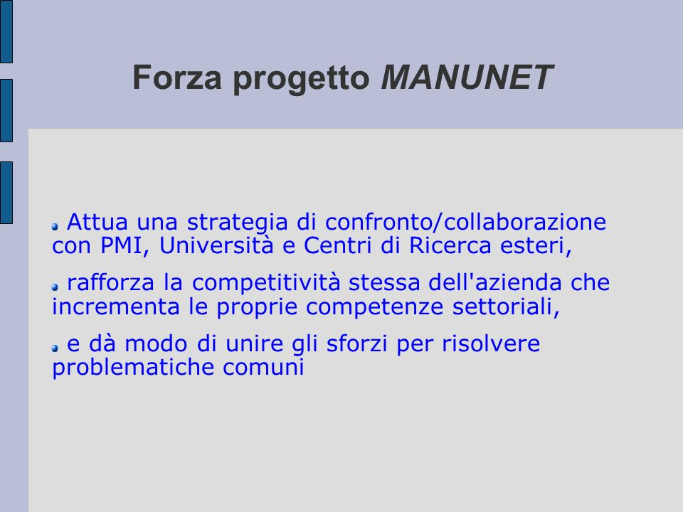Forza progetto MANUNET