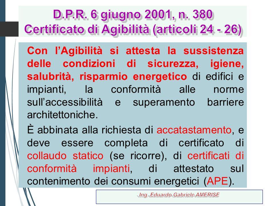 D.P.R. 6 giugno 2001, n. 380 Certificato di Agibilità (articoli 24 - 26)