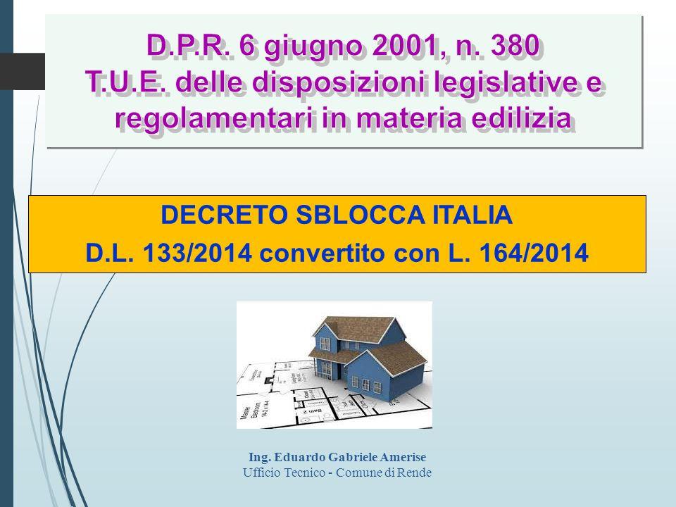 DECRETO SBLOCCA ITALIA Ing. Eduardo Gabriele Amerise