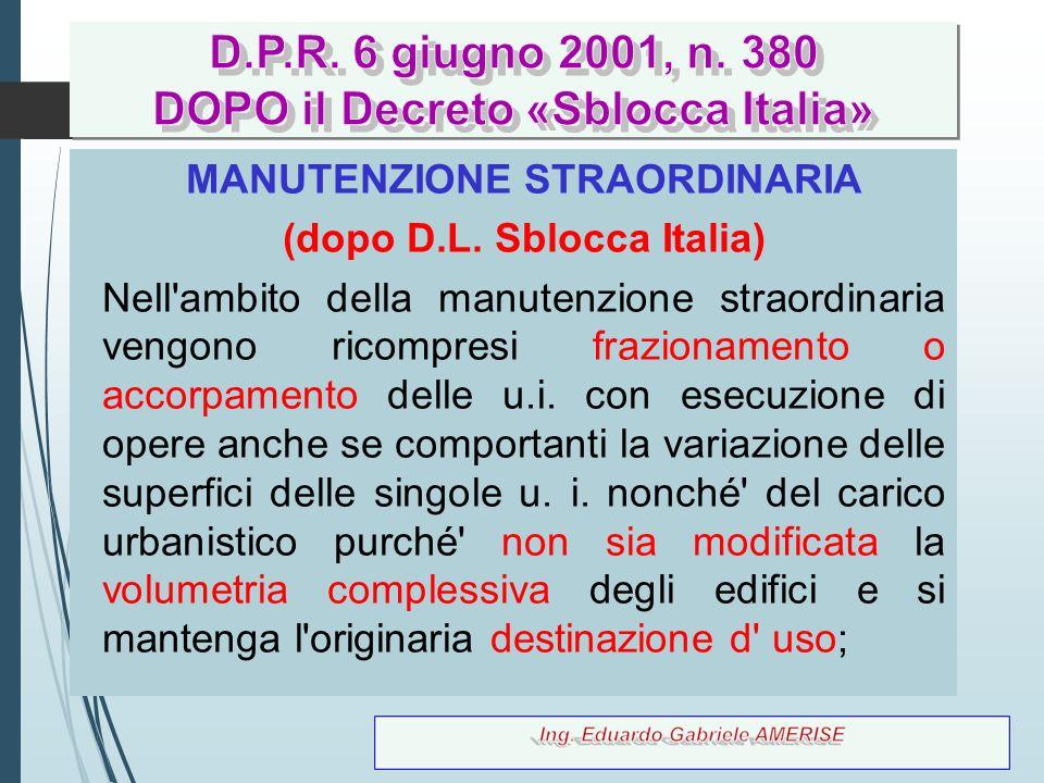 D.P.R. 6 giugno 2001, n. 380 DOPO il Decreto «Sblocca Italia»