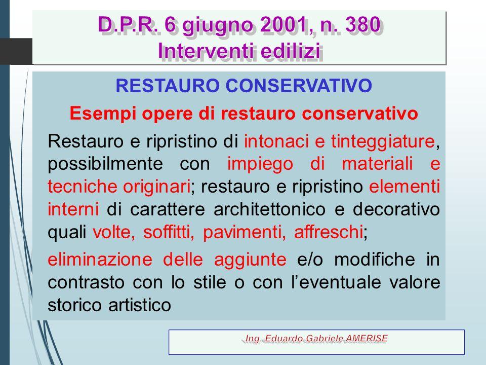 RESTAURO CONSERVATIVO Esempi opere di restauro conservativo