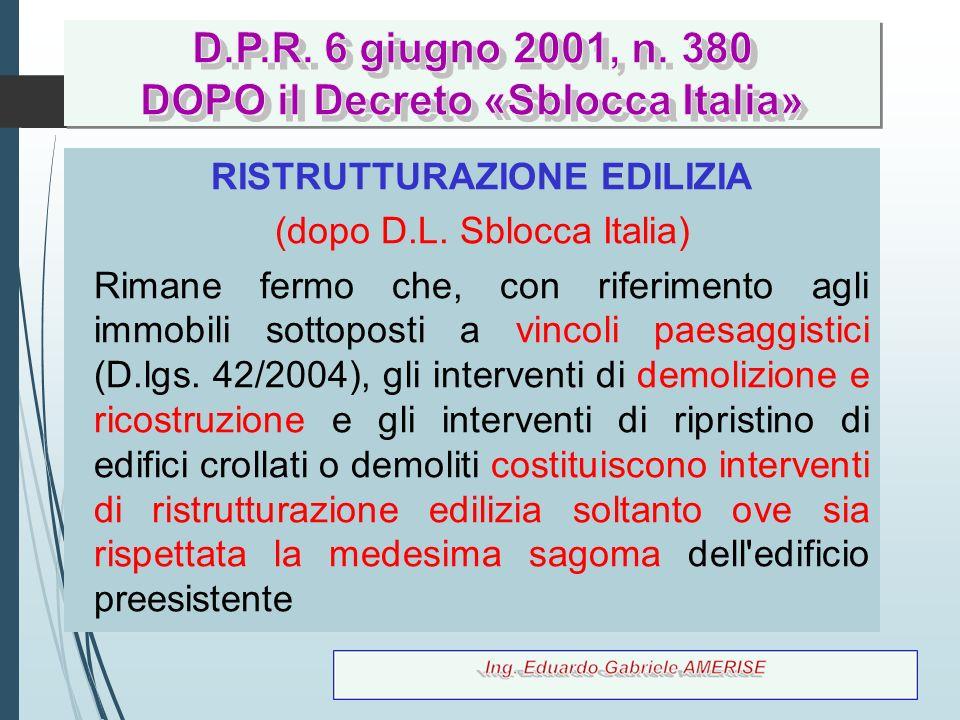 DOPO il Decreto «Sblocca Italia» RISTRUTTURAZIONE EDILIZIA