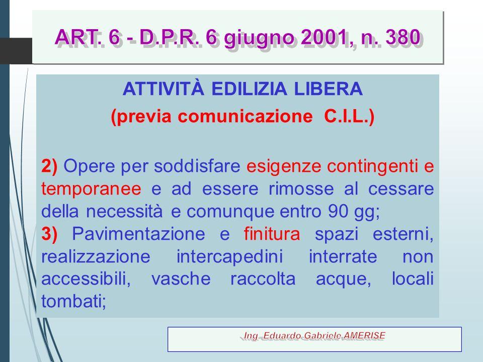 ATTIVITÀ EDILIZIA LIBERA (previa comunicazione C.I.L.)