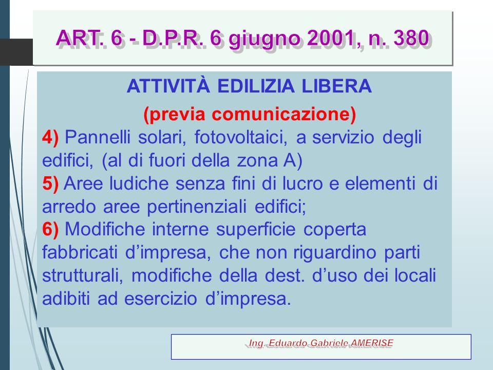 ATTIVITÀ EDILIZIA LIBERA (previa comunicazione)
