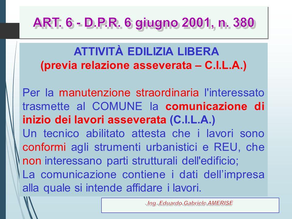 ATTIVITÀ EDILIZIA LIBERA (previa relazione asseverata – C.I.L.A.)