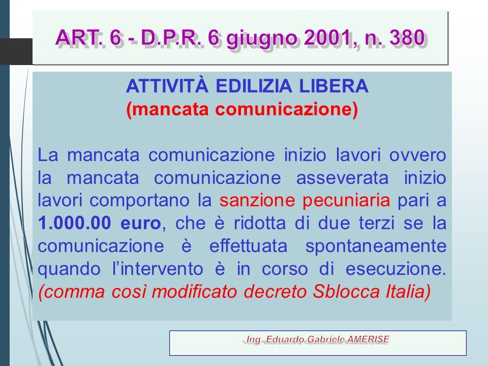 ATTIVITÀ EDILIZIA LIBERA (mancata comunicazione)