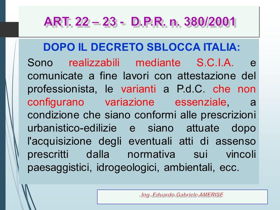 DOPO IL DECRETO SBLOCCA ITALIA: