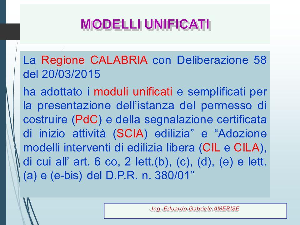 MODELLI UNIFICATI La Regione CALABRIA con Deliberazione 58 del 20/03/2015.