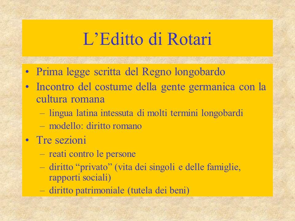 L'Editto di Rotari Prima legge scritta del Regno longobardo