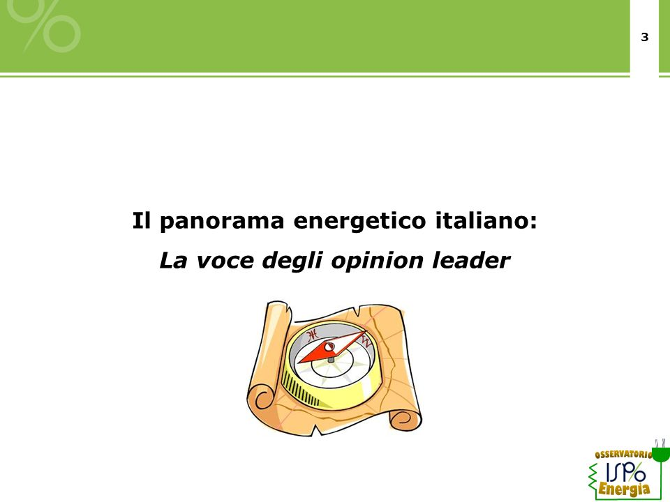 Il panorama energetico italiano: La voce degli opinion leader