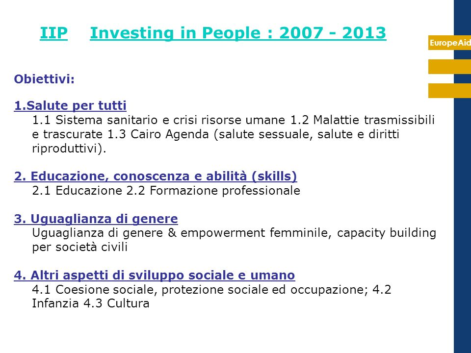 IIP Investing in People : 2007 - 2013