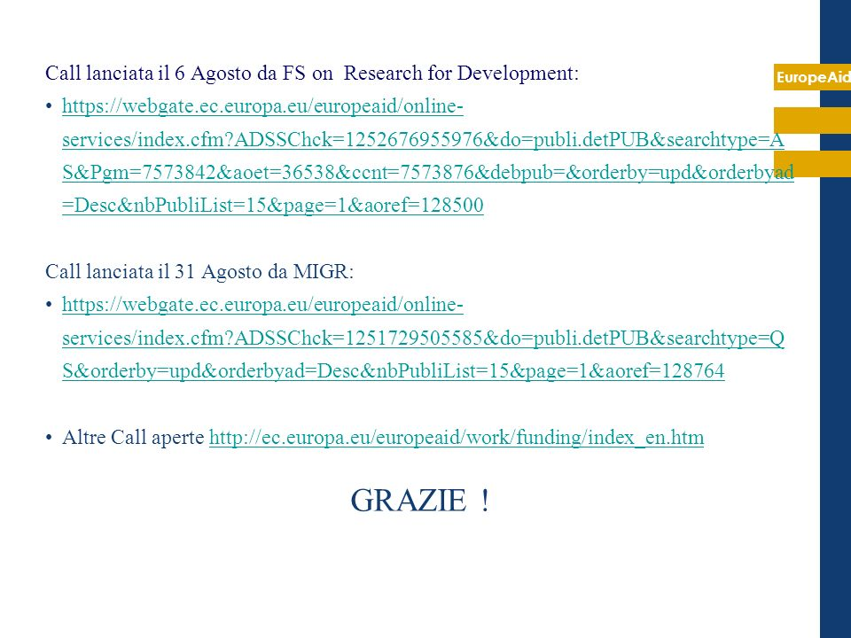 GRAZIE ! Call lanciata il 6 Agosto da FS on Research for Development: