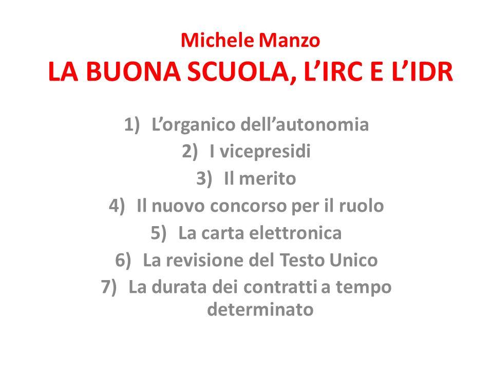 Michele Manzo LA BUONA SCUOLA, L'IRC E L'IDR